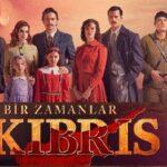 сериал «Однажды на Кипре/Bir Zamanlar Kıbrıs»